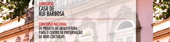 Concurso_Casa_Rui_Barbosa