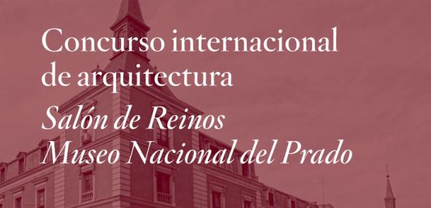 Concurso Internacional Museu do Prado Salao de Reinos