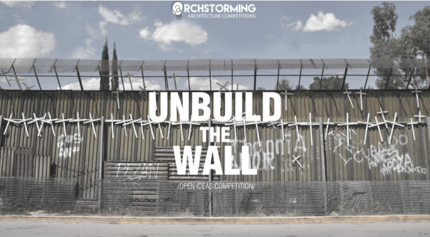 Concurso internacional de ideias - Unbuild the wall